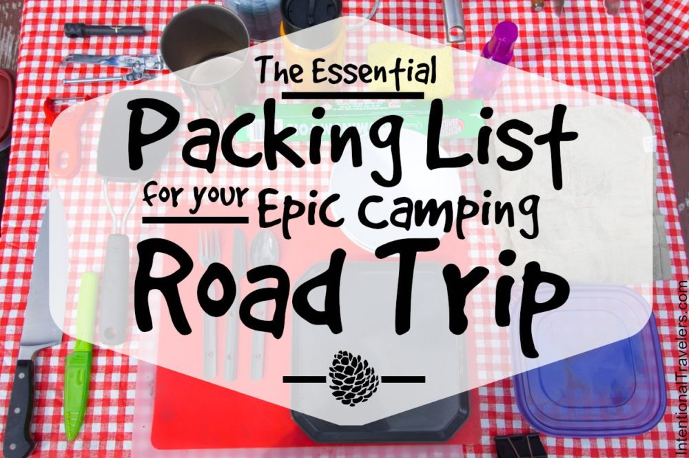 The Essential Packing List for Your Epic Camping Road Trip